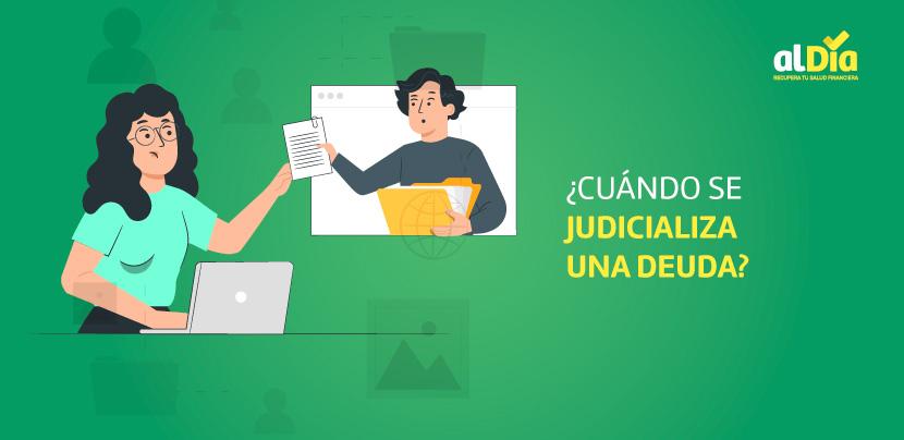 cuando se judicializa una deuda en el Perú