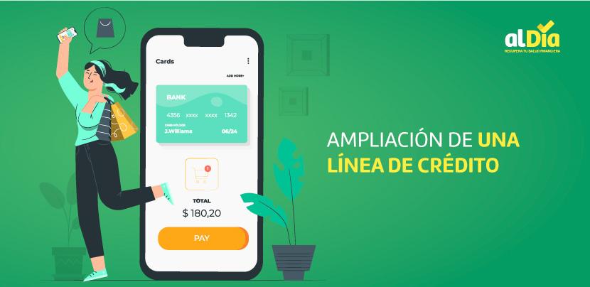 Ampliación de una línea de crédito